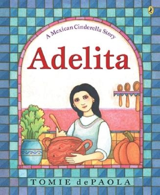 Adelita By dePaola, Tomie