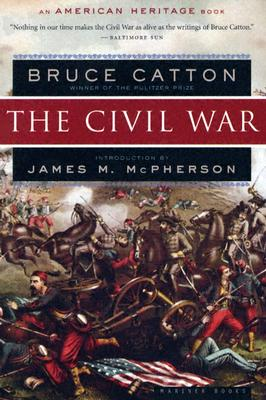 The Civil War By Catton, Bruce/ McPherson, James M.